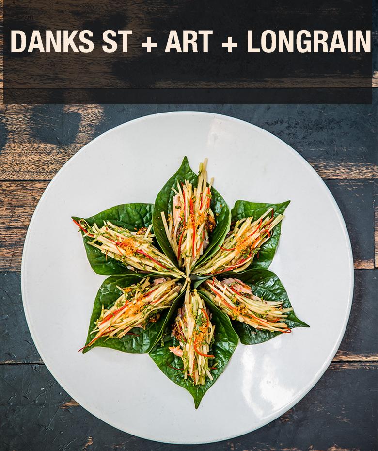 DANKS ST + ART + LONGRAIN